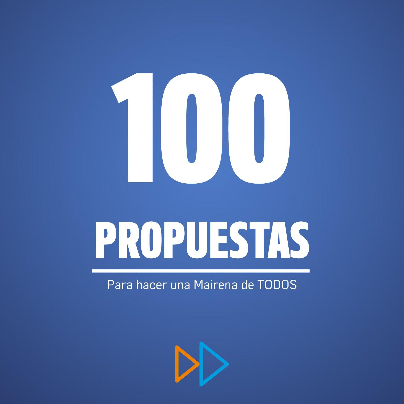 100 Propuestas. Para seguir haciendo una Mairena de TODOS